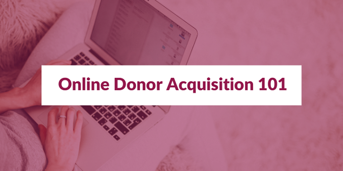 Hands on a laptop keyboard with title text overlay saying, 'Online Donor Acquisition 101. FREE Webinar. Thursday, Mar. 4th, 2021. 1pm to 2pm ET'