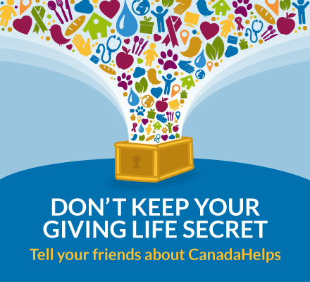 Give a little more. Tell your friends about CanadaHelps and inspire them too!