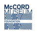 McCORD MUSEUM FOUNDATION