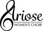 ARIOSE WOMEN'S CHORAL ASSOCIATION
