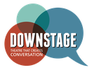 THE DOWNSTAGE PERFORMANCE SOCIETY