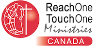 REACH ONE TOUCH ONE MINISTRIES CANADA