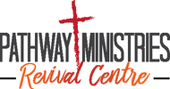 Pathway Ministries Revival Centre