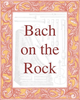 Bach on the Rock Music Society