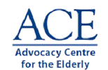 ADVOCACY CENTRE FOR THE ELDERLY (ACE)
