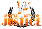 MARTIAL ARTS FOR JUSTICE