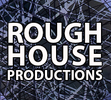 Rough House Productions
