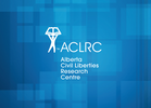 ALBERTA CIVIL LIBERTIES RESEARCH CENTRE