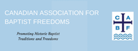 CANADIAN ASSOCIATION FOR BAPTIST FREEDOMS (CABF)