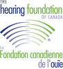 LA FONDATION CANADIENNE DE L'OUIE