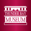THE THUNDER BAY HISTORICAL MUSEUM SOCIETY
