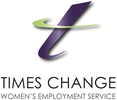 TIMES CHANGE WOMEN'S EMPLOYMENT SERVICE INC