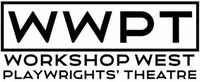WORKSHOP WEST PLAYWRIGHTS' THEATRE SOCIETY