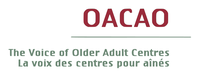OLDER ADULT CENTRES' ASSOCIATION OF ONTARIO