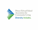 PRINCE EDWARD ISLAND ASSOCIATION FOR COMMUNITY LIVING