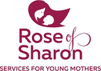 Rose of Sharon Services for Young Mothers