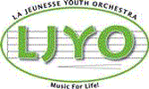 LJYO - LA JEUNESSE YOUTH ORCHESTRA INC