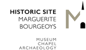 Historic Site Marguerite Bourgeoys