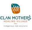 Clan Mothers Healing Village