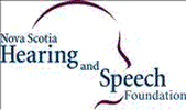 NOVA SCOTIA HEARING AND SPEECH FOUNDATION