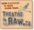 THEATRE IN THE RAW SOCIETY