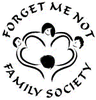 FORGET ME NOT FAMILY SOCIETY