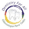DENTISTRY FOR ALL (DFA)