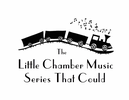 THE LITTLE CHAMBER MUSIC SERIES THAT COULD SOCIETY