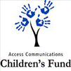 ACCESS COMMUNICATIONS CHILDRENS FUND