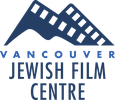THE VANCOUVER JEWISH FILM CENTRE SOCIETY