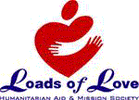 LOADS OF LOVE HUMANITARIAN AID & MISSION SOCIETY