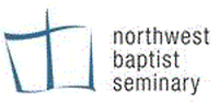 NORTHWEST BAPTIST THEOLOGICAL COLLEGE