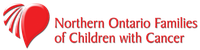 NORTHERN ONTARIO FAMILIES OF CHILDREN WITH CANCER-NOFCC