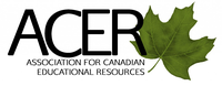 ACER ASSOCIATION FOR CANADIAN EDUCATIONAL RESOURCES