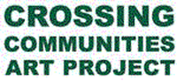 CROSSING COMMUNITIES ART PROJECT INC.