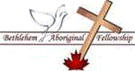 BETHLEHEM ABORIGINAL FELLOWSHIP