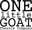 ONE LITTLE GOAT THEATRE COMPANY INC.