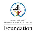SIOUX LOOKOUT MENO YA WIN HEALTH CENTRE FOUNDATION